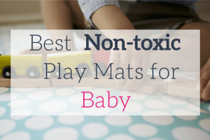 Best Non-toxic Play Mats for Baby