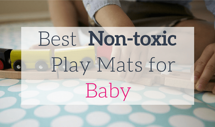 Best Non Toxic Play Mats For Baby Updated 2020 Mommy To Max