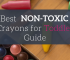 Best Non-Toxic Crayons for Toddler Guide [UPDATED 2019]